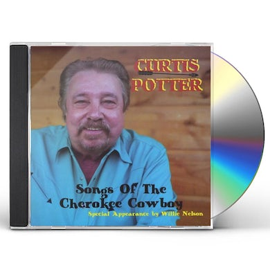 Curtis Potter SONGS OF CHEROKEE COWBOY (TRIBUTE TO RAY PRICE) CD