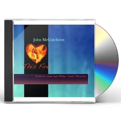 John McCutcheon THIS FIRE CD