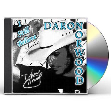 Daron Norwood I STILL BELIEVE CD