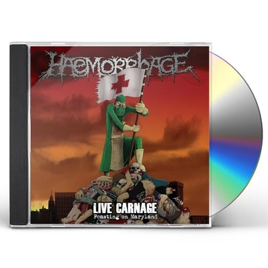 Haemorrhage LIVE CARNAGE: FEASTING ON MARYLAND CD