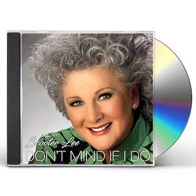 DON'T MIND IF I DO CD