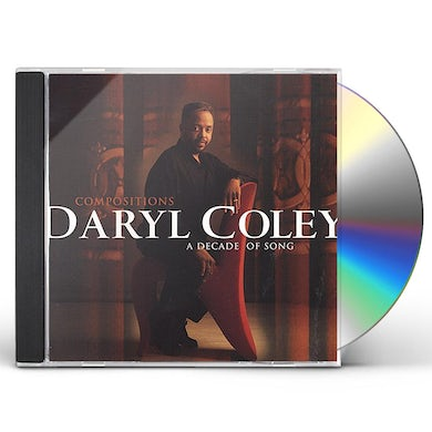 Daryl Coley COMPOSITIONS: A DECADE OF SONGS CD