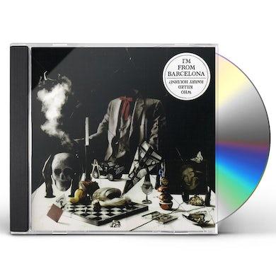 I'M From Barcelona WHO KILLED HARRY HOUDINI CD