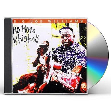 Big Joe Williams NO MORE WHISKEY CD