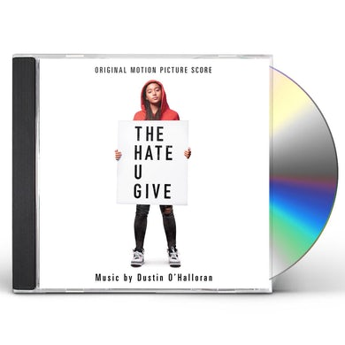 DUSTIN O'HALLORAN HATE U GIVE (ORIGINAL MOTION PICTURE SCORE) CD