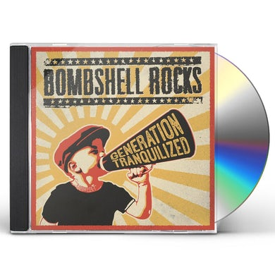 Bombshell Rocks GENERATION TRANQUILIZED CD