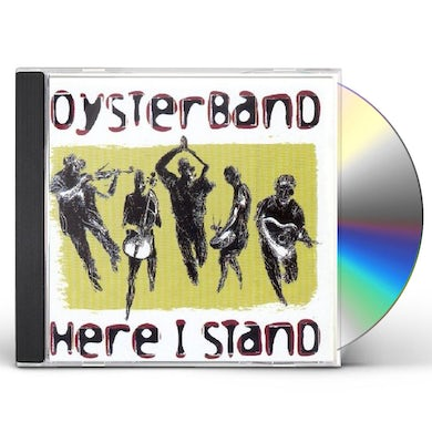 Oysterband HERE I STAND CD