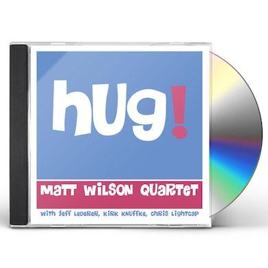 Matt Wilson Quartet Hug! CD