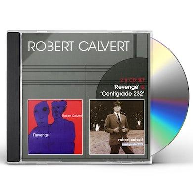 Robert Calvert REVENGE / CENTIGRADE 232 CD