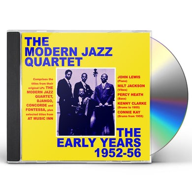 The Modern Jazz Quartet EARLY YEARS 1952-56 CD