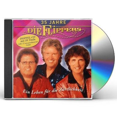 Flippers 35 JAHRE EIN LEBEN FUR DIE ZARTLICHKEI CD