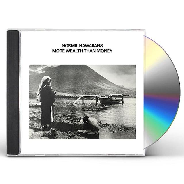 NORMIL HAWAIIANS MORE WEALTH THAN MONEY CD