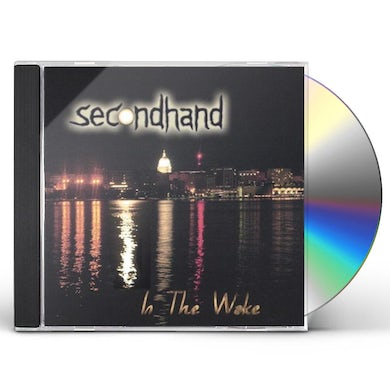 Secondhand IN THE WAKE CD