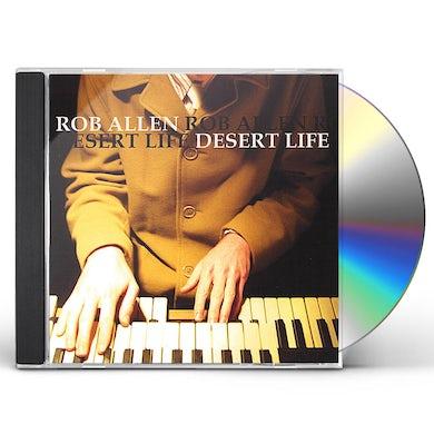 Rob Allen DESERT LIFE CD