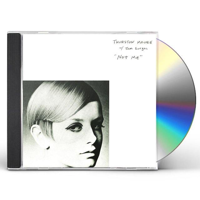 Thurston Moore / Tom Surgal NOT ME CD
