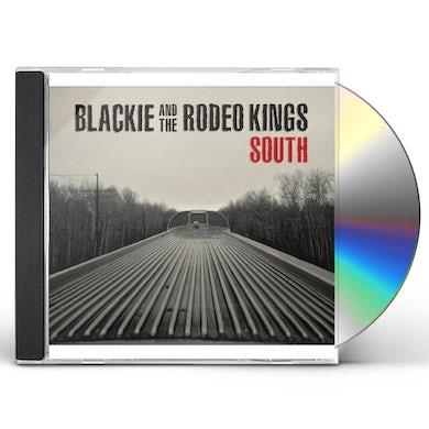 Blackie & Rodeo Kings SOUTH CD
