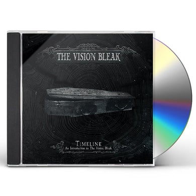 TIMELINE - AN INTRODUCTION TO THE VISION BLEAK CD