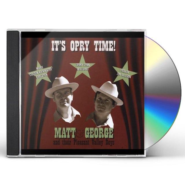 Matt & George & Their Pleasant Valley Boys IT'S OPRY TIME CD