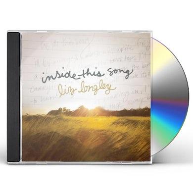 Liz Longley INSIDE THIS SONG CD