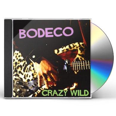 Bodeco CRAZY WILD CD
