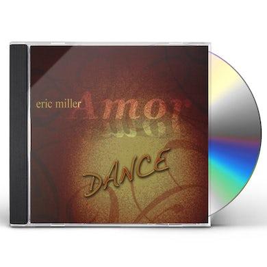 Eric Miller AMOR DANCE CD