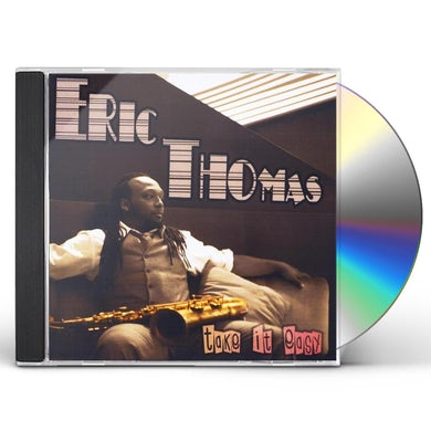 Eric Thomas TAKE IT EASY CD