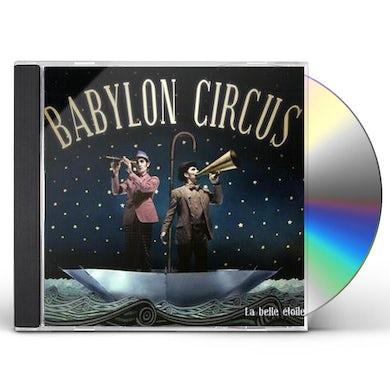 Babylon Circus LA BELLE ETOILE CD