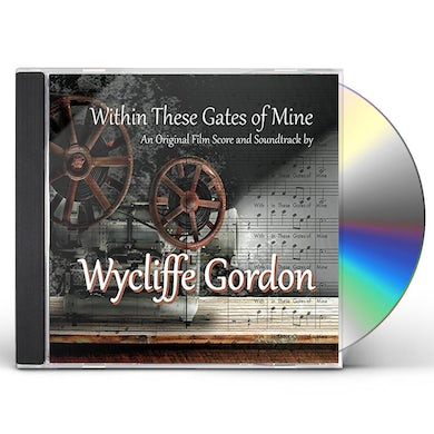 Wycliffe Gordon WITHIN THESE GATES OF MINE CD