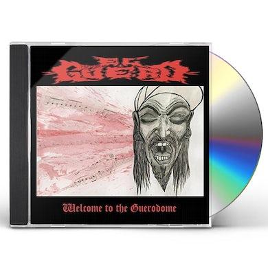 El Guero WELCOME TO THE GUERODOME CD