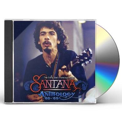 Santana THE ANTHOLOGY 68-69 - THE EARLY SAN FRANCISCO YEAR CD
