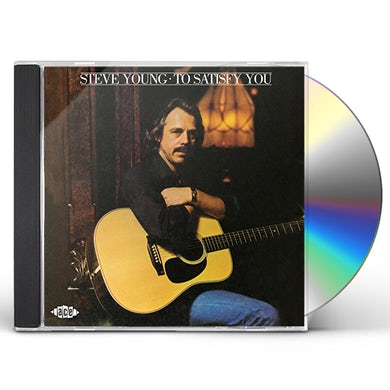 Steve Young TO SATISFY YOU CD