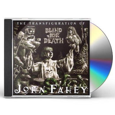 John Fahey TRANSFIGURATION OF BLIND JOE DEATH CD