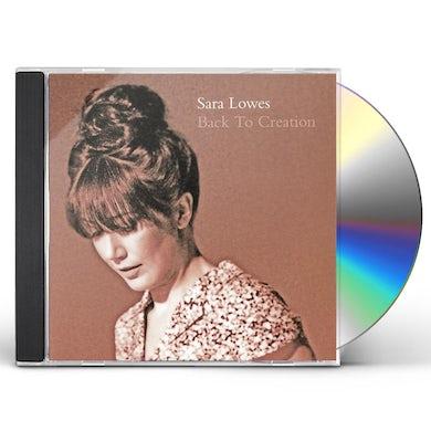 Sara Lowes BACK TO CREATION CD