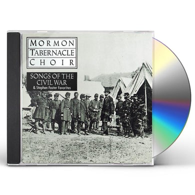 Mormon Tabernacle Choir SONGS OF CIVIL WAR CD