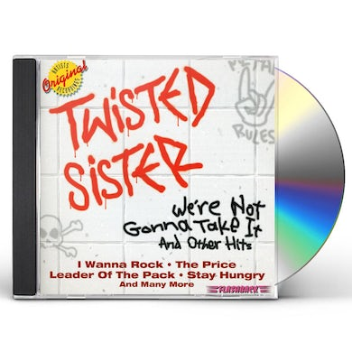 Twisted Sister WE'RE NOT GONNA TAKE IT & OTHER HITS CD