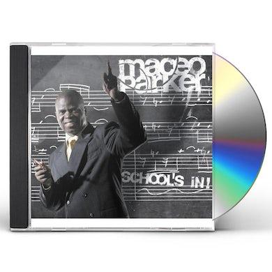 Maceo Parker SCHOOL'S IN CD