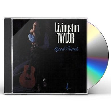 Livingston Taylor GOOD FRIENDS CD