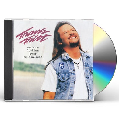 Travis Tritt NO MORE LOOKING OVER MY SHOULDER CD