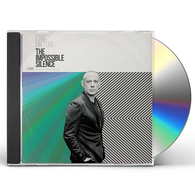 Eric Hilton The Impossible Silence CD