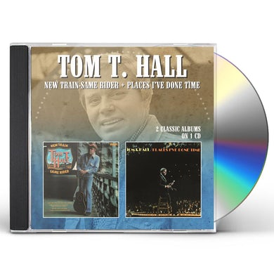 Tom T Hall NEW TRAIN-SAME RIDER / PLACES I'VE DONE TIME CD