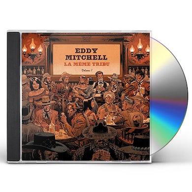 Eddy Mitchell LA MEME TRIBU CD