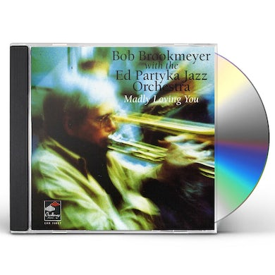 Bob Brookmeyer MADLY LOVING YOU CD