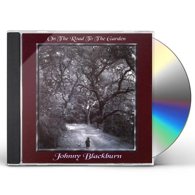 Johnny Blackburn ON THE ROAD TO THE GARDEN CD