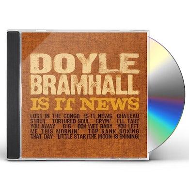 Doyle Bramhall IS IT NEWS CD