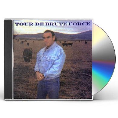TOUR DE BRUTE FORCE CD