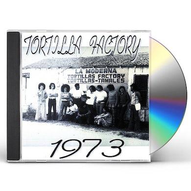 TORTILLA FACTORY 1973 CD