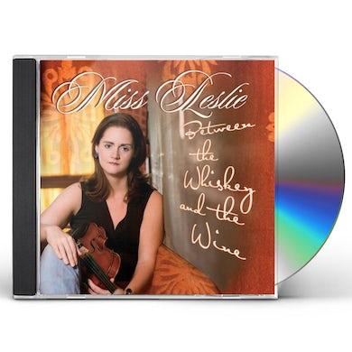 Miss Leslie BETWEEN WHISKEY & WINE CD