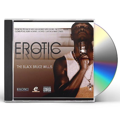 Erotic-D BLACK BRUCE WILLIS CD