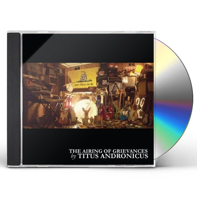 Titus Andronicus AIRING OF GRIEVANCES CD