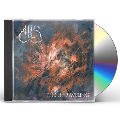 Ails THE UNRAVELING CD